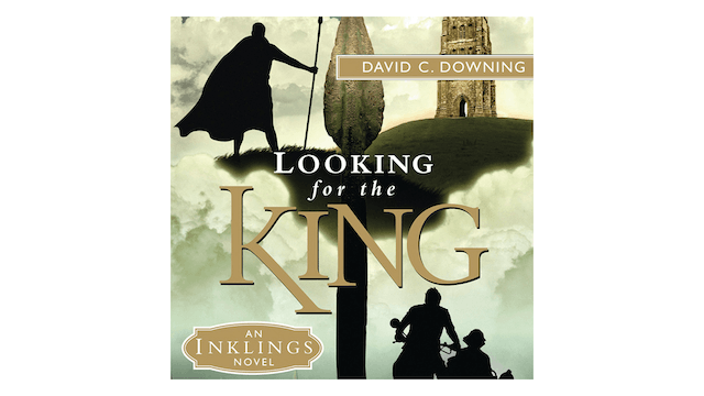 Looking for the King: An Inklings Nov...