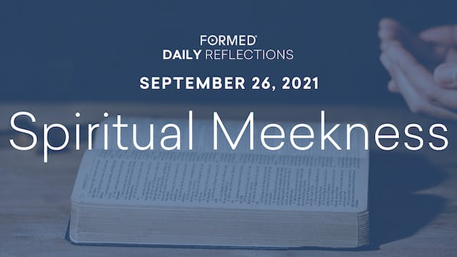 Daily Reflections – September 26, 2021