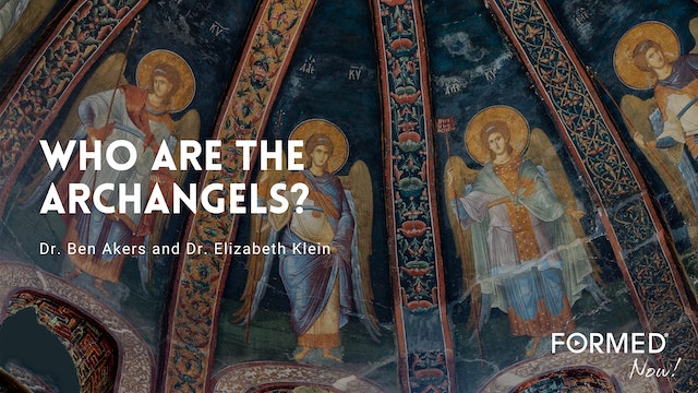 FORMED Now! Archangels