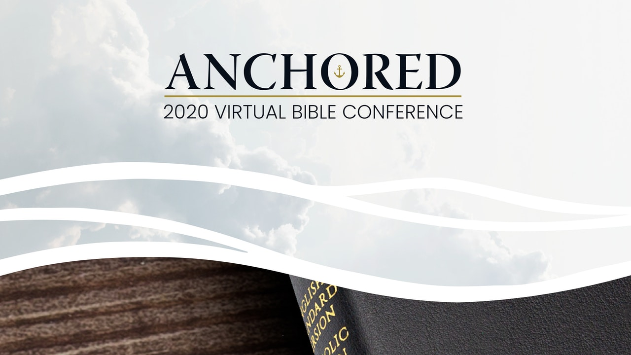 2020 Anchored Bible Conference