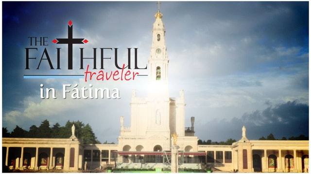The Faithful Traveler in Portugal