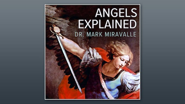 Angels Explained: What You Should Kno...