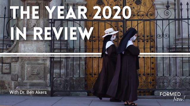 FORMED Now! The Year 2020 in Review