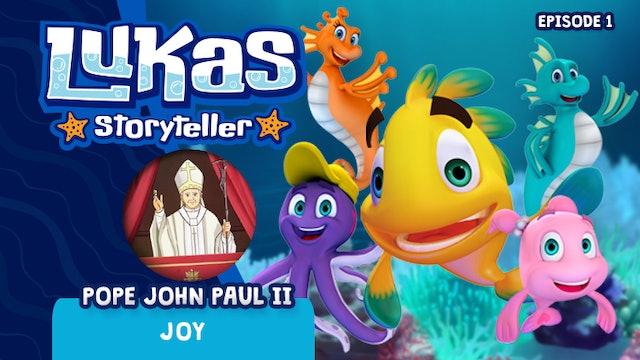 Lukas Storyteller: Saint John Paul II