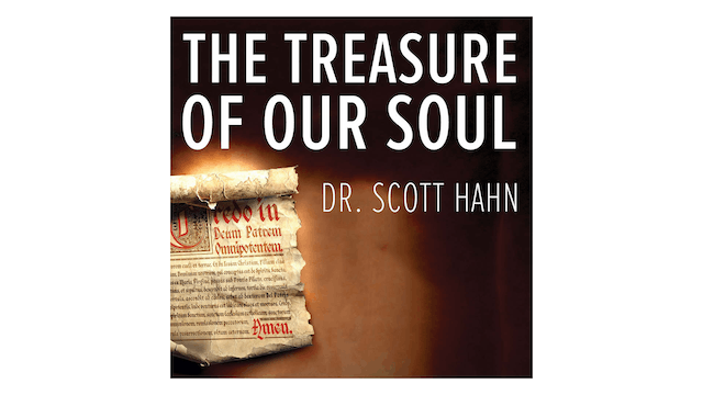 The Treasure of Our Soul: The Apostle...