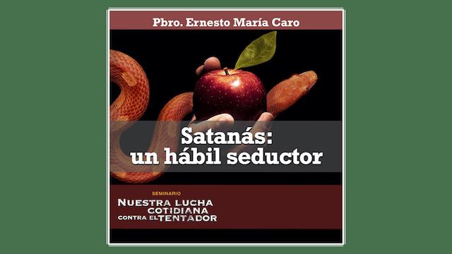 Satanás: un hábil seductor