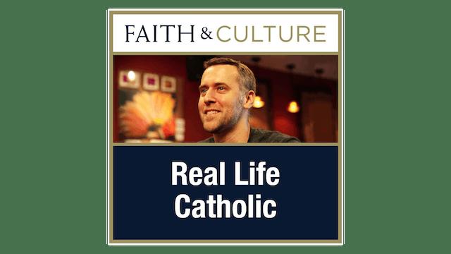 Real Life Catholic with Chris Stefanick