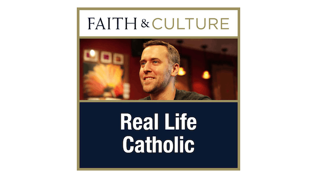Real Life Catholic with Chris Stefanick