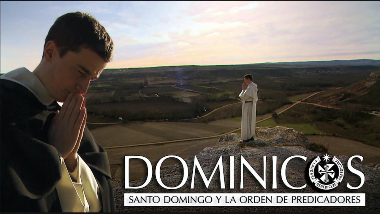 Dominicos: Santo Domingo y la Orden de Predicadores