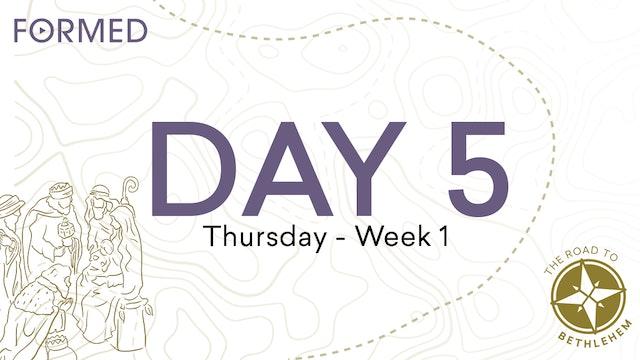The Road to Bethlehem — Day 5 // Thursday