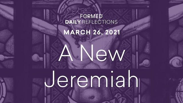 Lenten Daily Reflections – March 26, ...