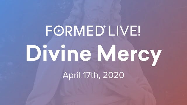 FORMED Live: Divine Mercy