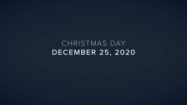 Daily Reflections – Christmas Day – December 25, 2020