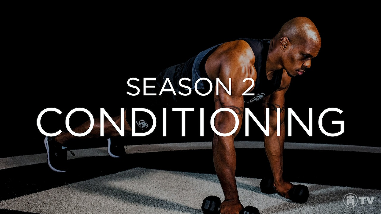 S2: CONDITIONING