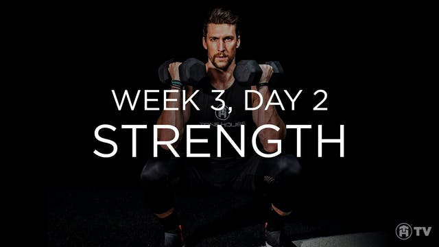 WEEK 3 | DAY 2: STRENGTH