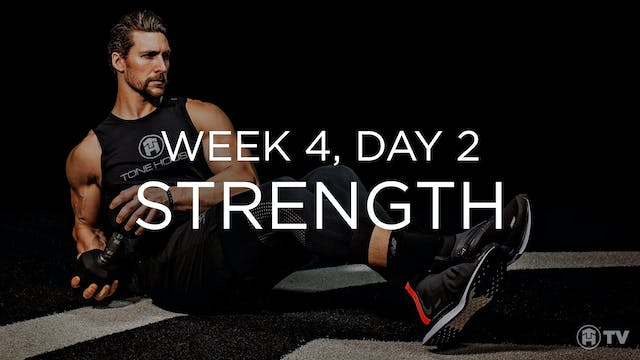 WEEK 4 | DAY 2: STRENGTH