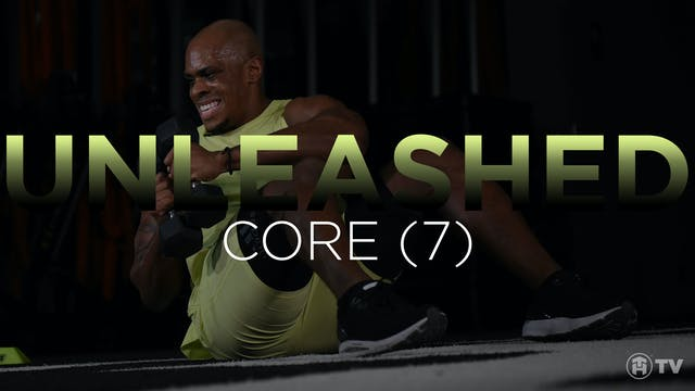 UNLEASH: CORE (7)