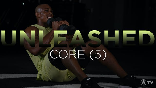 UNLEASH: CORE (5)