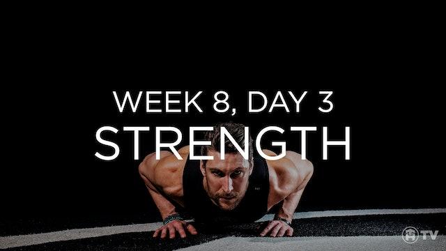 WEEK 8 | DAY 3: STRENGTH