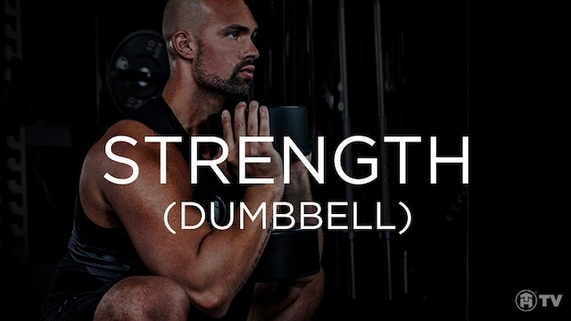 STRENGTH (DUMBBELL TIPS)