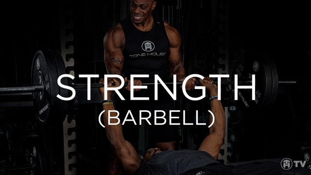 STRENGTH (BARBELL TIPS)