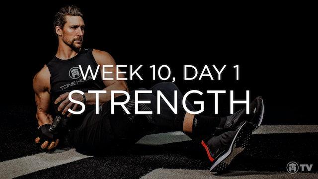 WEEK 10 | DAY 1: STRENGTH