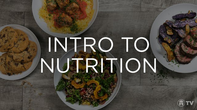 INTRO TO NUTRITION