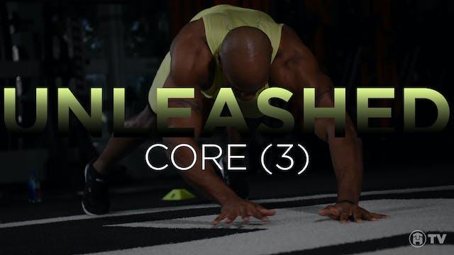 UNLEASH: CORE (3)