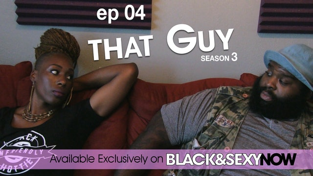 THAT GUY | Messy | Episode 4 (S3)