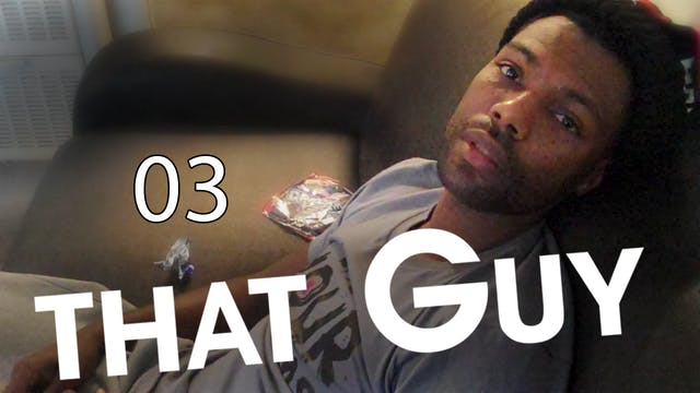 THAT GUY | Love & Basketball | 03 of ...