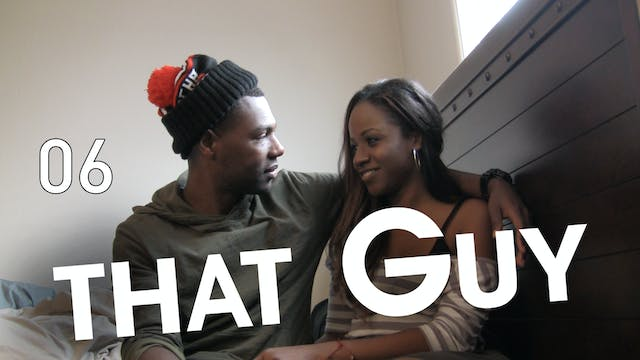 That Guy | That First Time | Episode ...