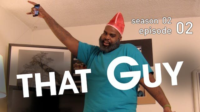 THAT GUY | Top Tier Father | Episode ...