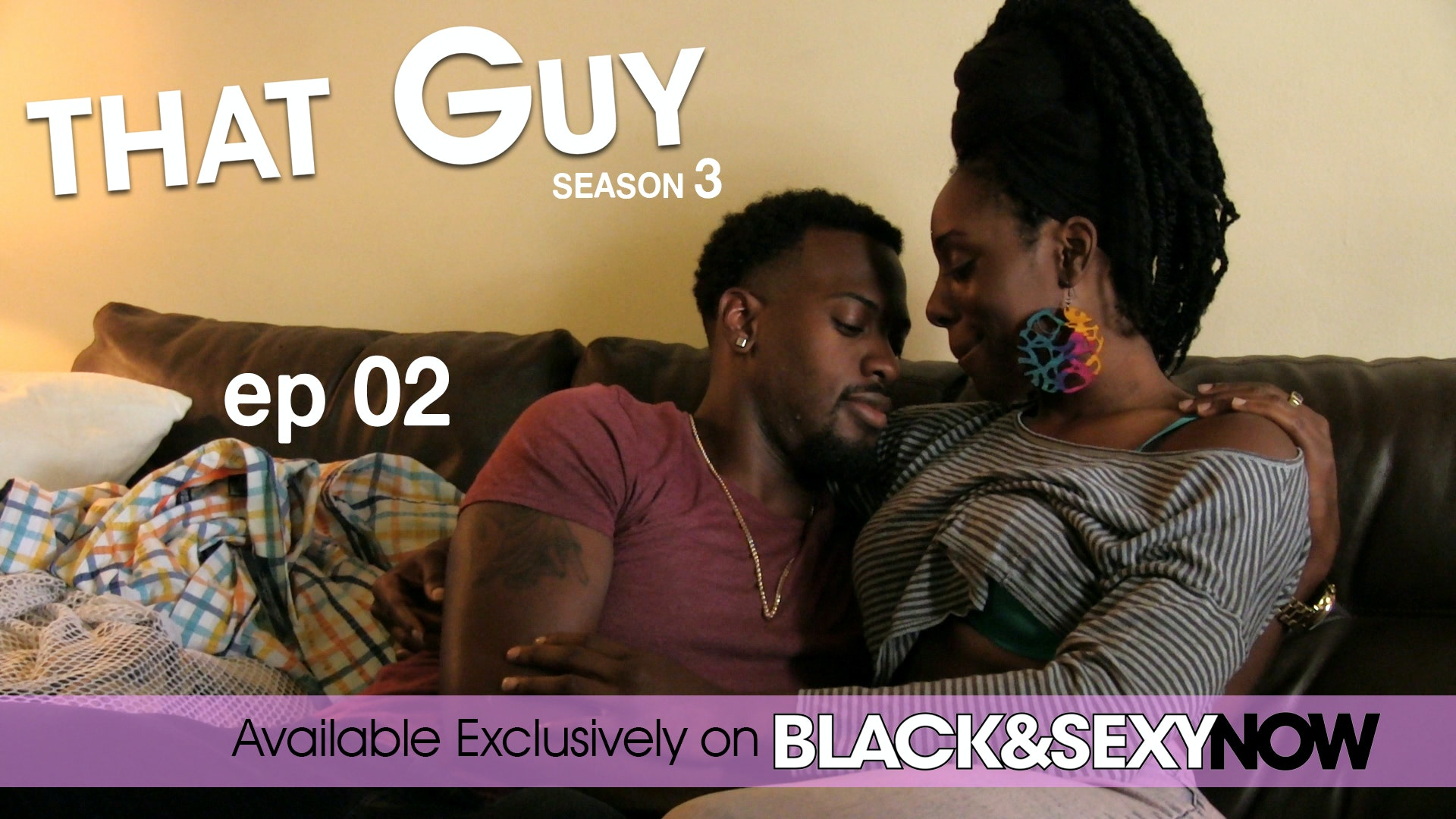 That guy blackandsexytv cast