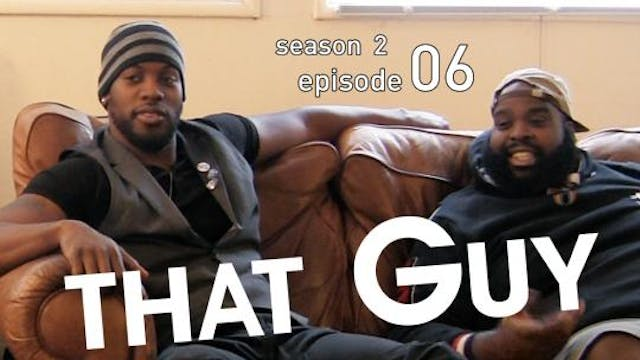 THAT GUY | Catching Feelings | Episod...