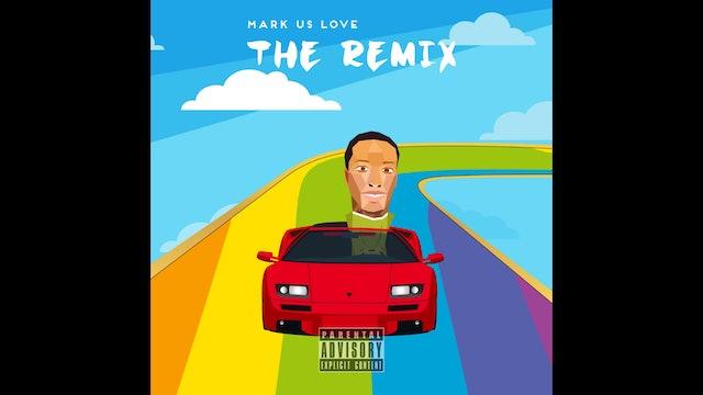 Mark Us Love - Remix The Love