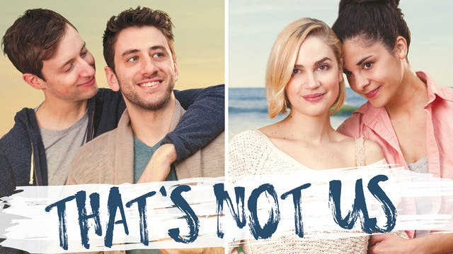 """That's Not Us"" Feature Film"