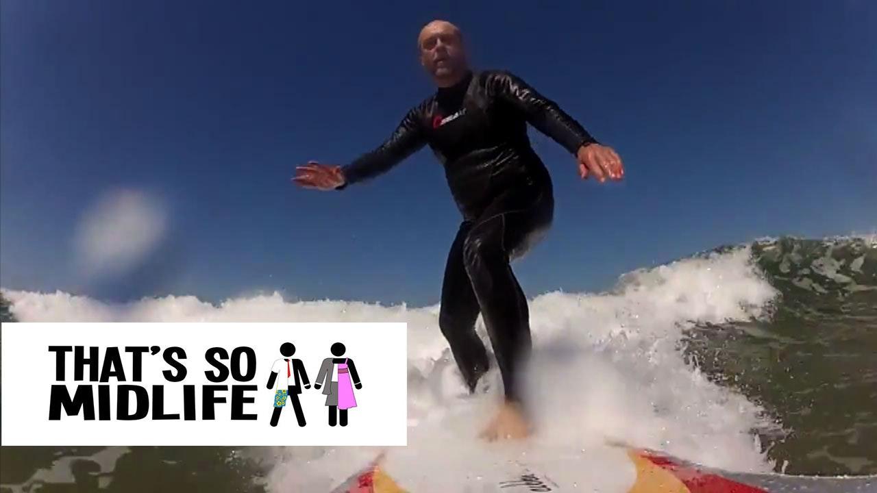 That's So MidLife: S1, E2 - Midlife Surfing
