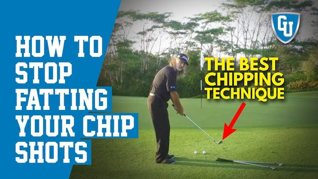 Chipping Technique to Stop Fatting Yo...