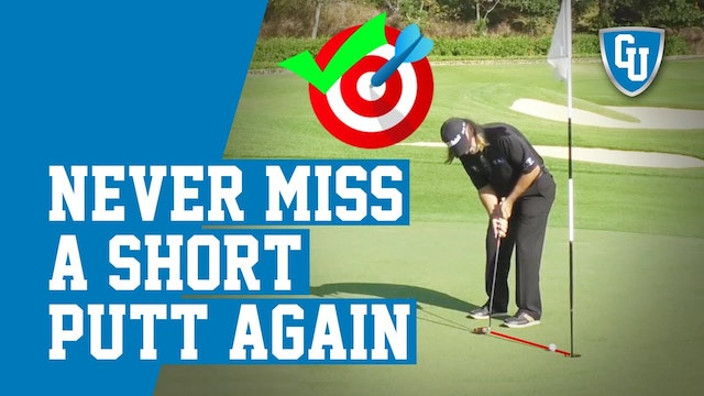 Improve Your Short Putts - Lower Scores Fast!