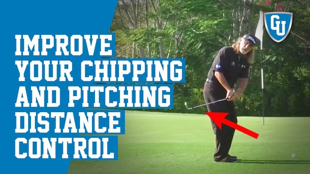 How To Improve Your Chipping and Pitching Distance Control
