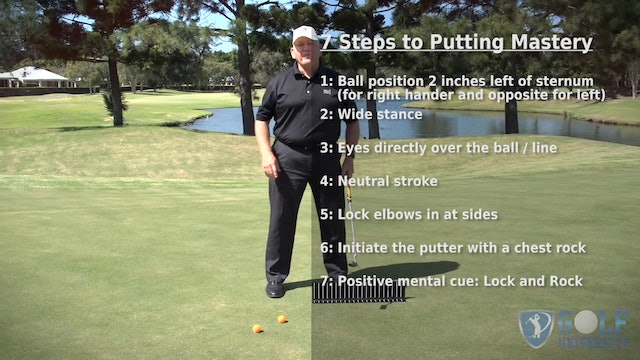 Putting Mastery Video Series - Video 1 - The 7 Step Putting Technique