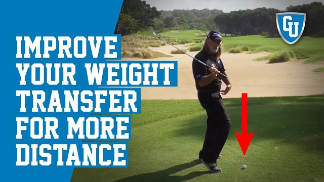 How To Improve Your Weight Transfer In Your Golf Swing To Increase Your Distance