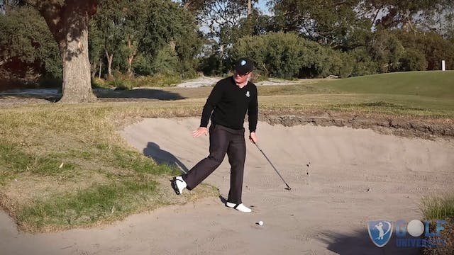 One Foot In One Foot Out Bunker Shot