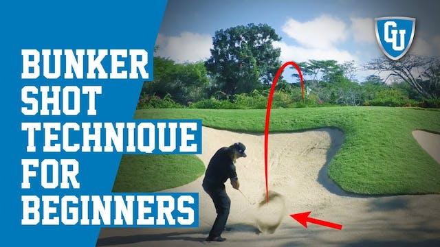 Bunker Shot Technique (For Beginners)