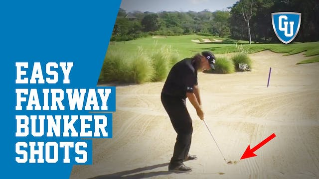 How to Get Out of Fairway Bunkers - E...