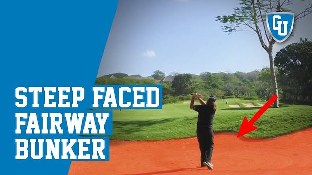 How to Hit Out of a Steep Faced Fairw...