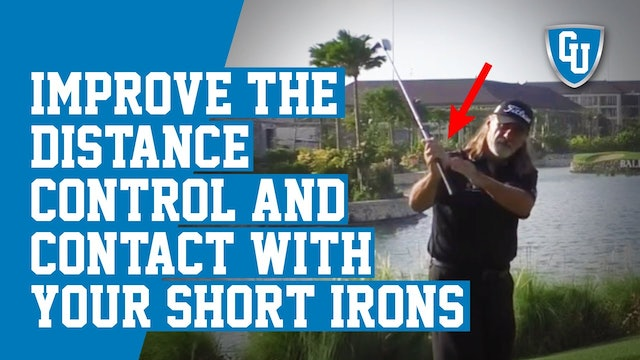 How to Improve Your Distance Control & Contact With Your Short Irons
