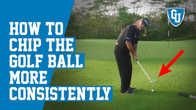 How To Chip The Golf Ball More Consis...