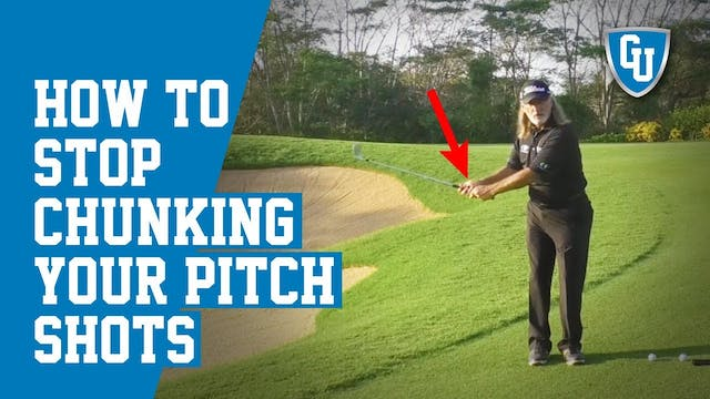 How To Stop Chunking Pitch Shots and ...