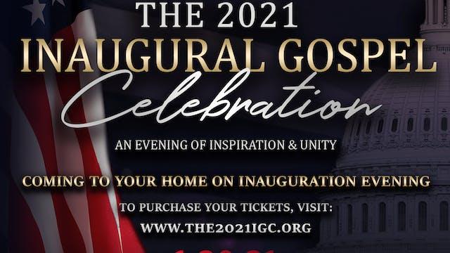 The 2021 Inaugural Gospel Celebration